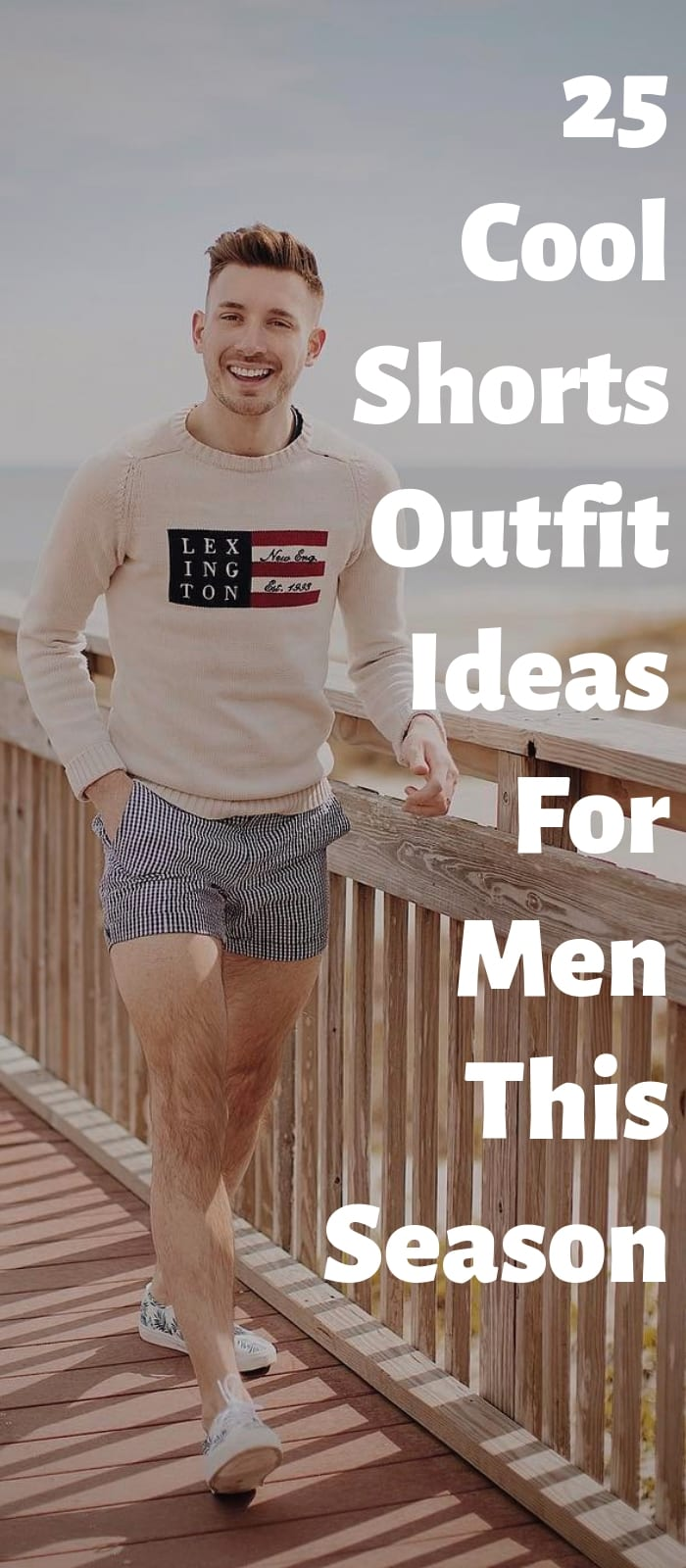 25 Cool Shorts Outfit Ideas For Men This Season (1)