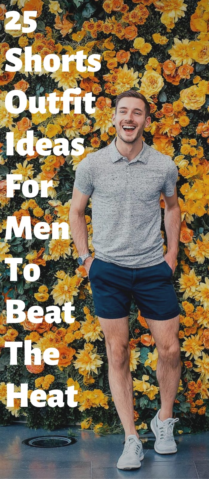 25 Shorts Outfit Ideas For Men To Beat The Heat (1)