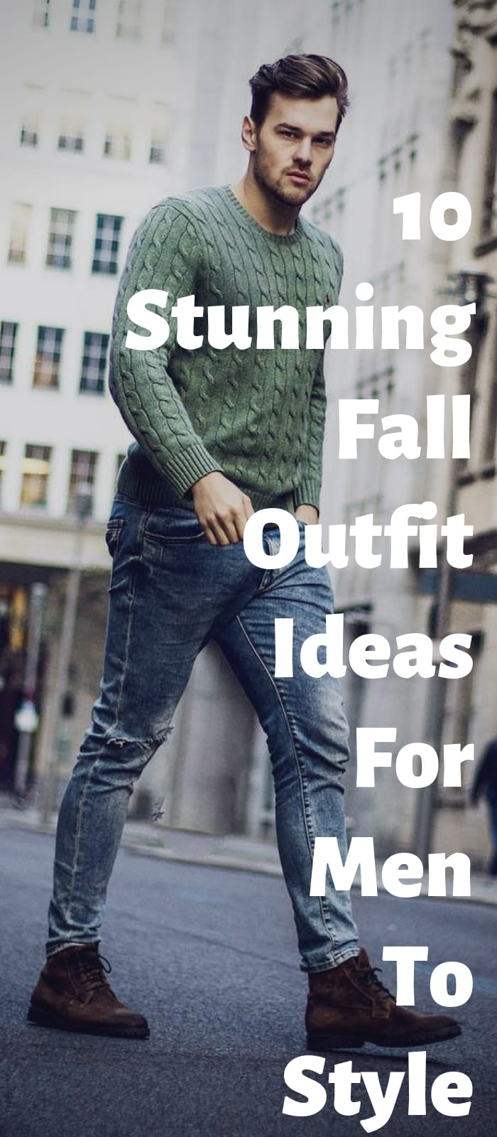 10 Latest Fall Outfit Ideas For Men This Year!