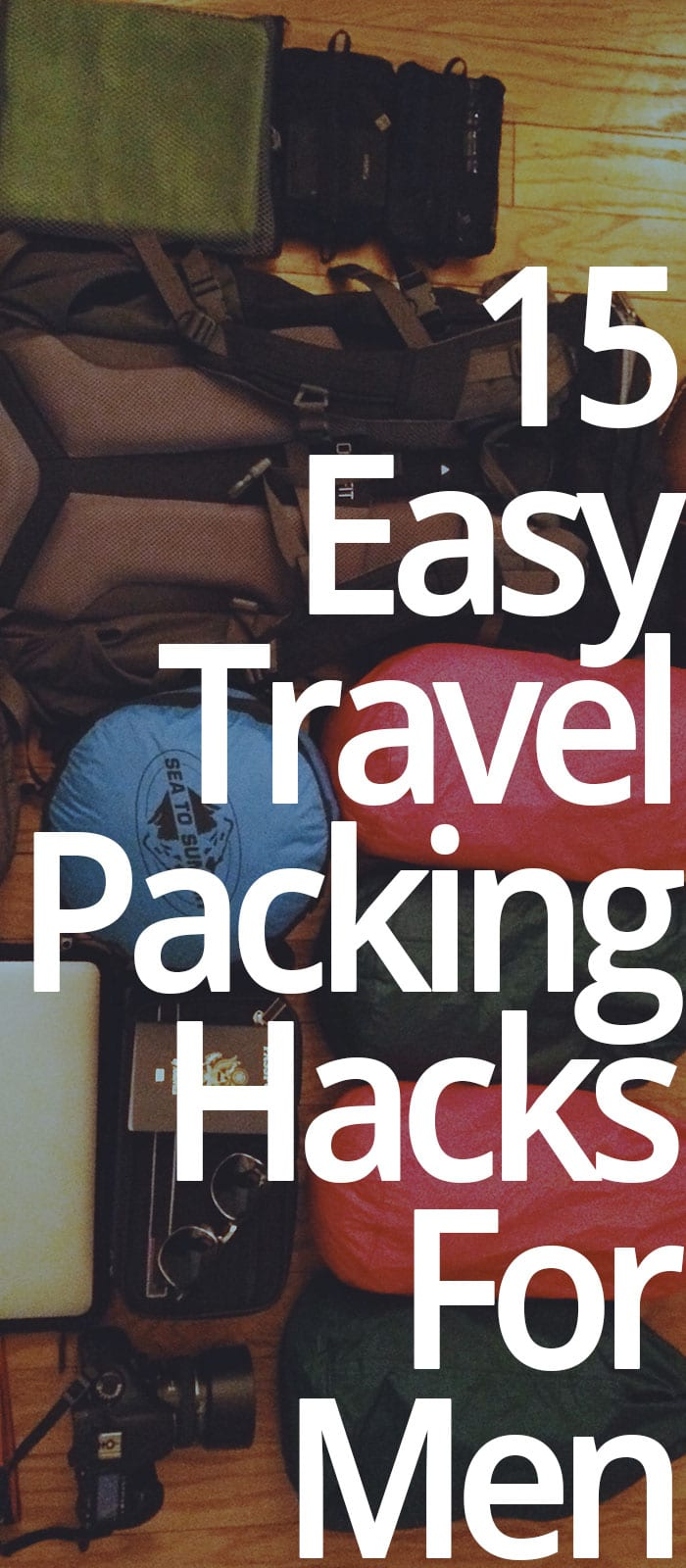 15 Easy Travel Packing Hacks For Men