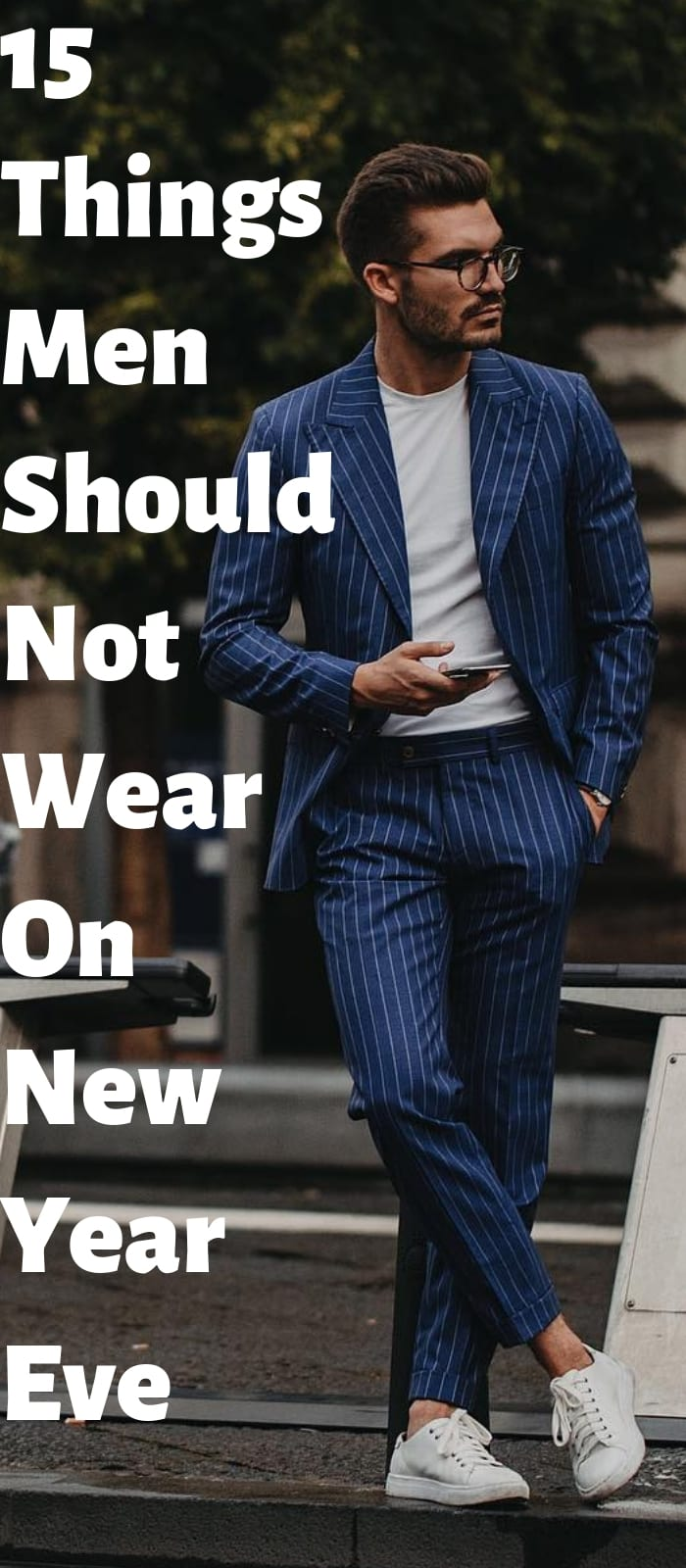 15 Things Men Should Not Wear For New Year Eve.