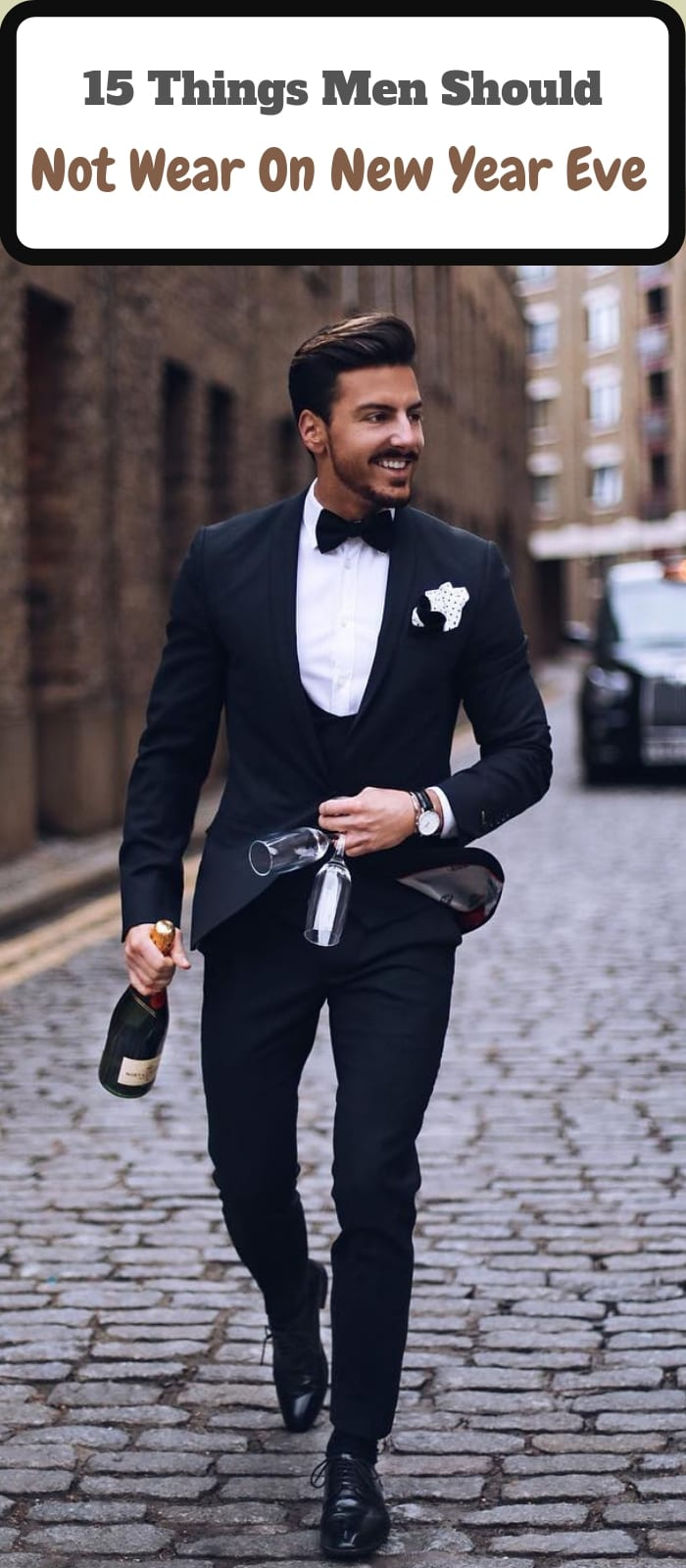 15 Things Men Should Not Wear On New Year Eve!