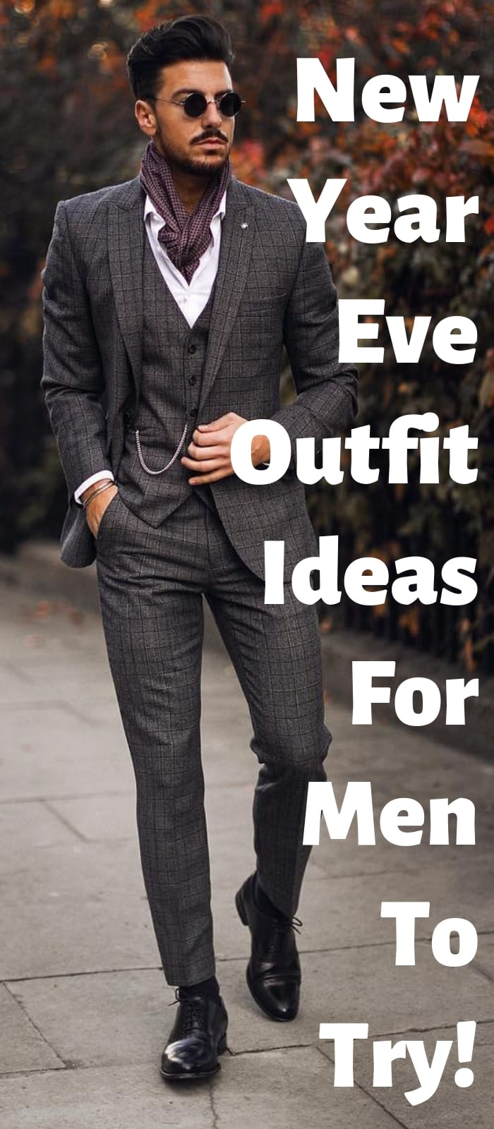 New Year Eve Outfit Ideas For Men To Try