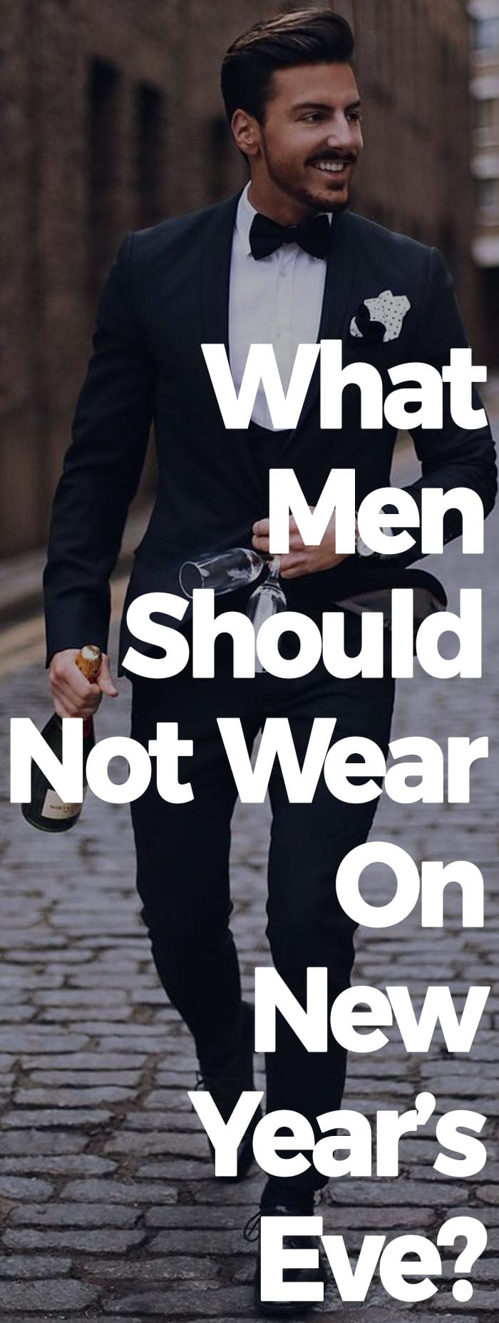 What Men Should Not Wear On New Years Eve.