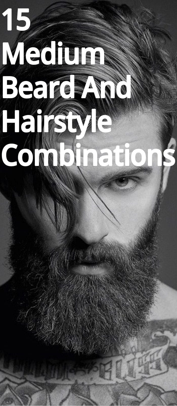 15 Medium Beard And Hairstyle Combinations Men Should Opt For!