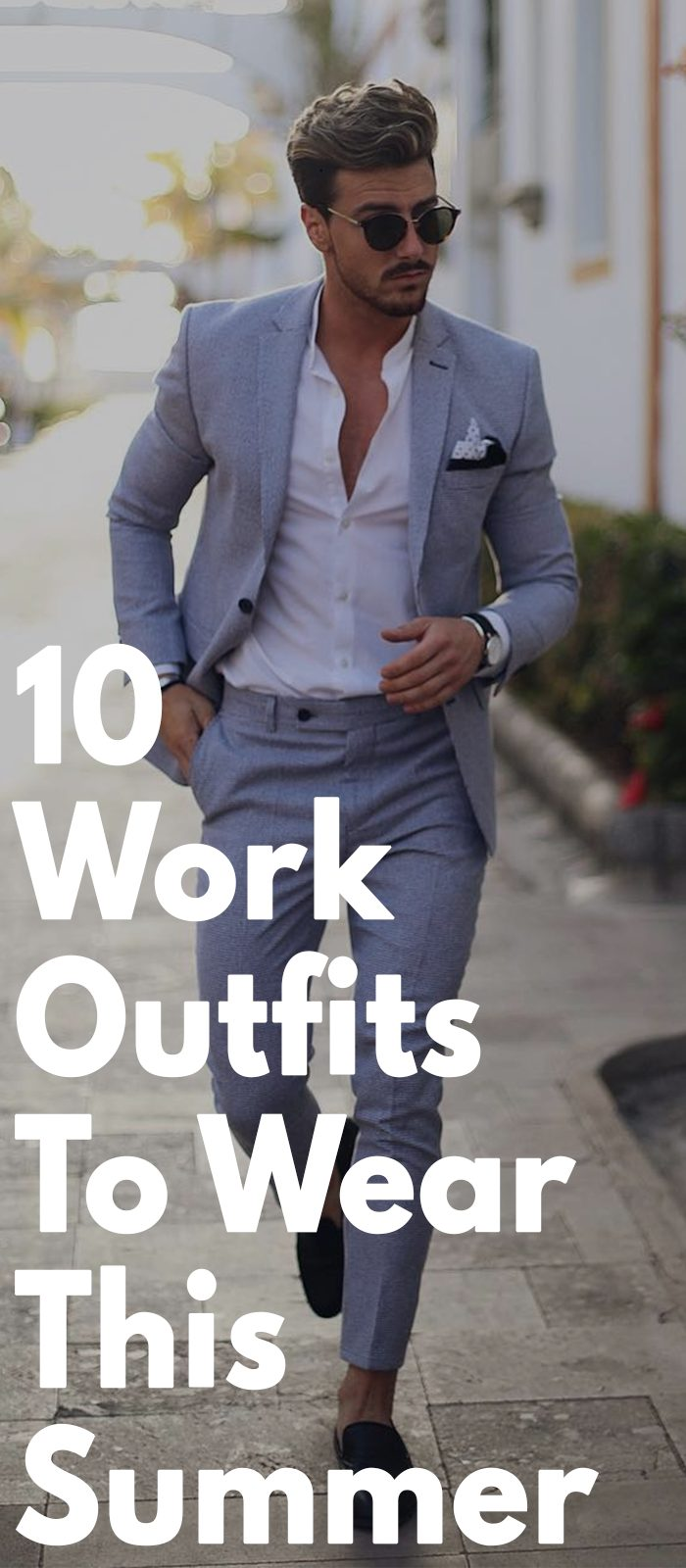 10 Work Outfit To Wear This Summer