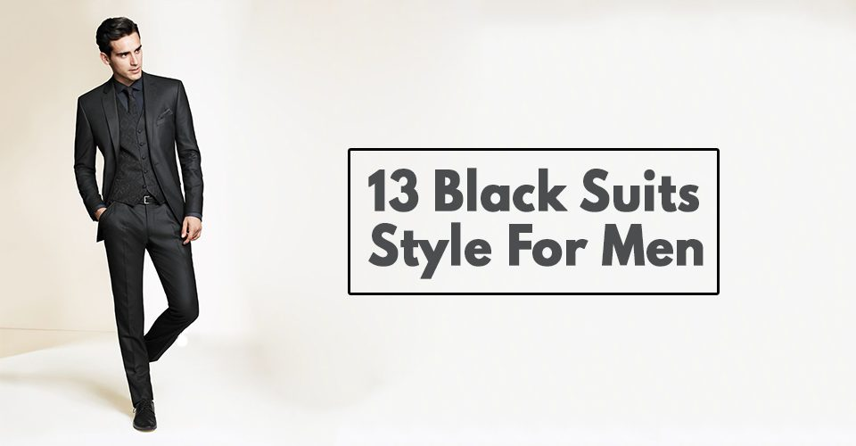 13 Black Suits Style For Men!