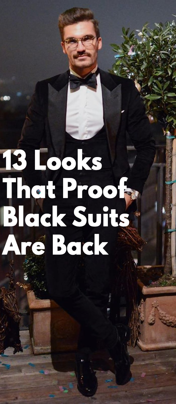13 Looks That Proof Black Suits Are Back