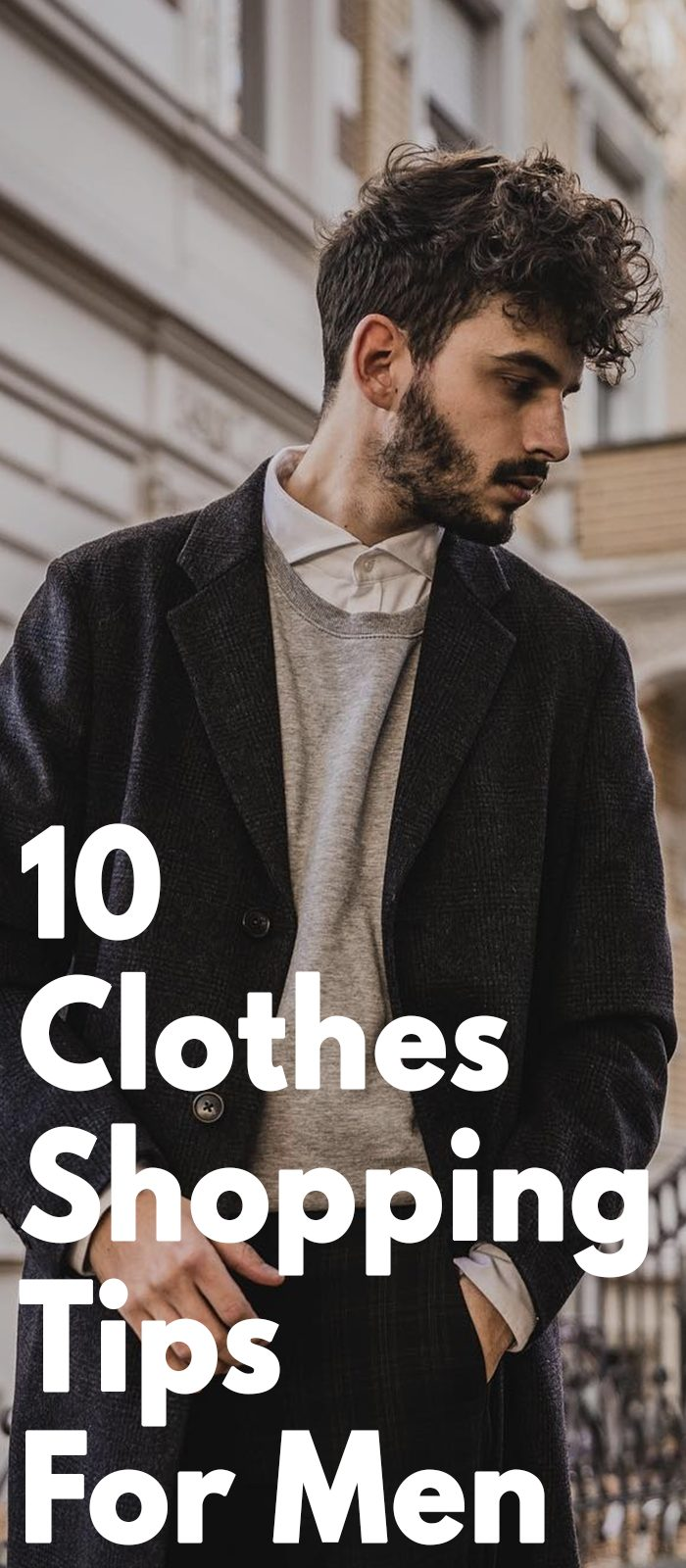 Clothes Shopping Guide 10 Tips Men Should Follow