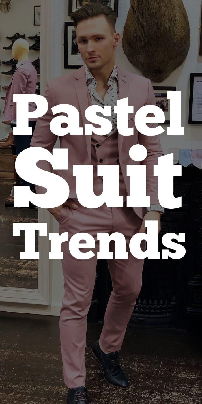 Pastel Suit Trends