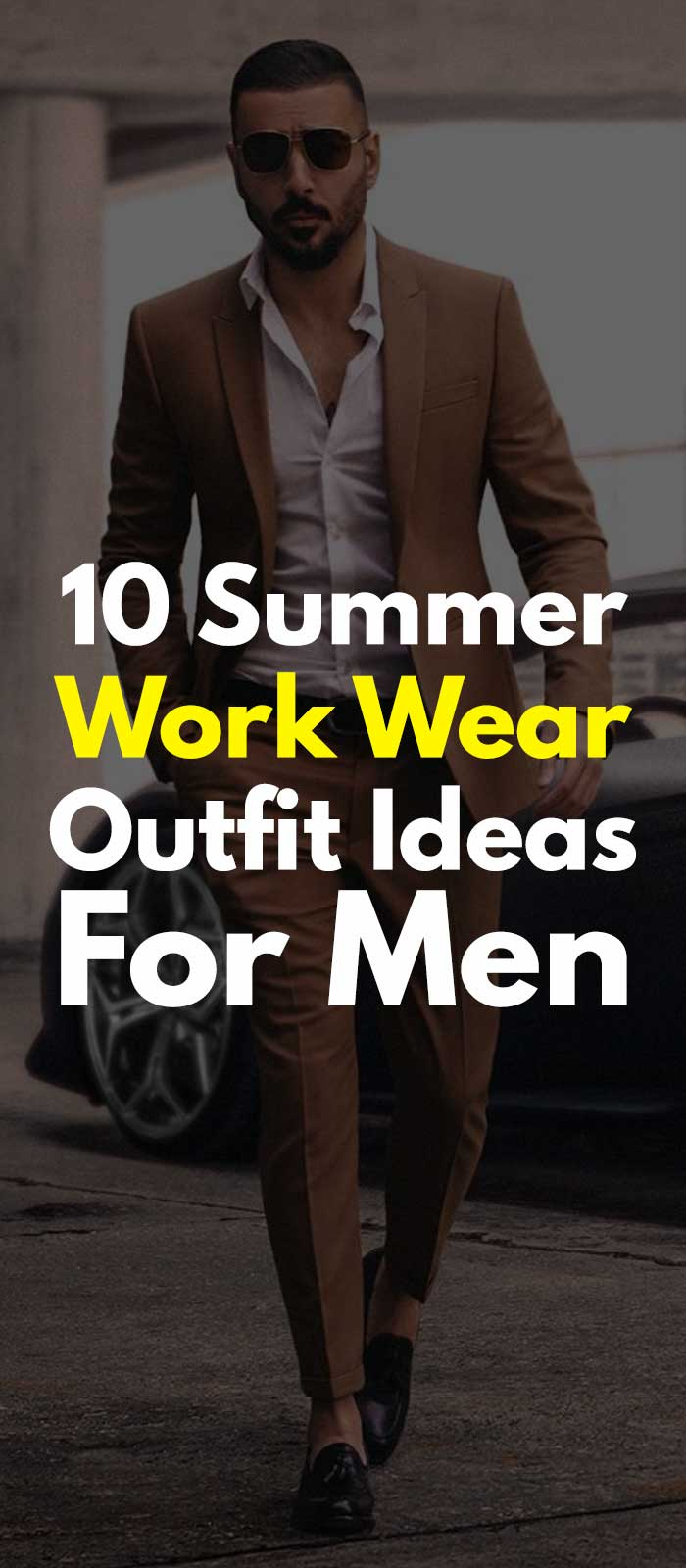10 Summer Work Wear Outfit Ideas For Men