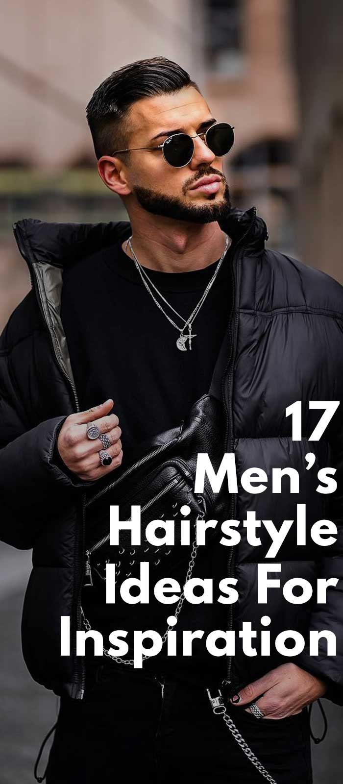17 Men's Hairstyle Ideas For Inspiration!