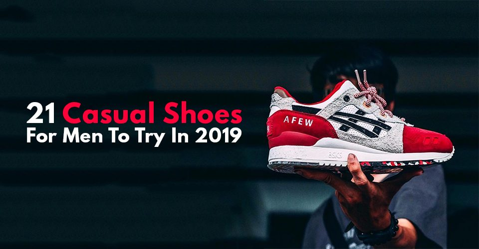21 Casual Shoes For Men To Try In 2019!