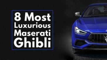 8 Most Luxurious Maserati Ghibli