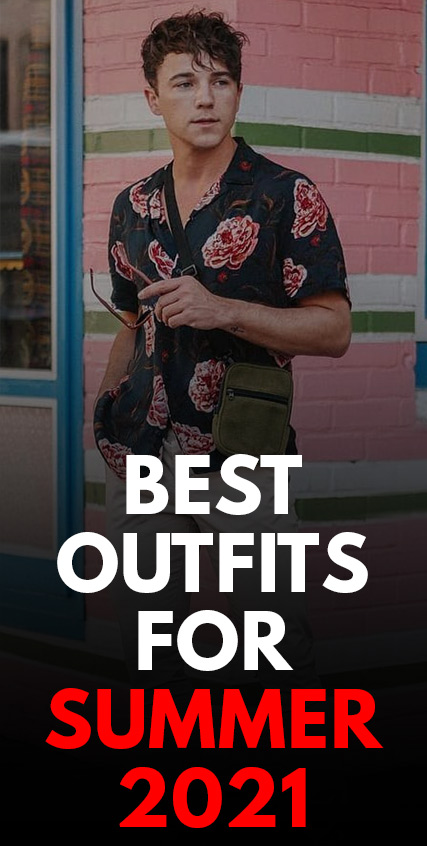 Best Outfits for Summer 2021