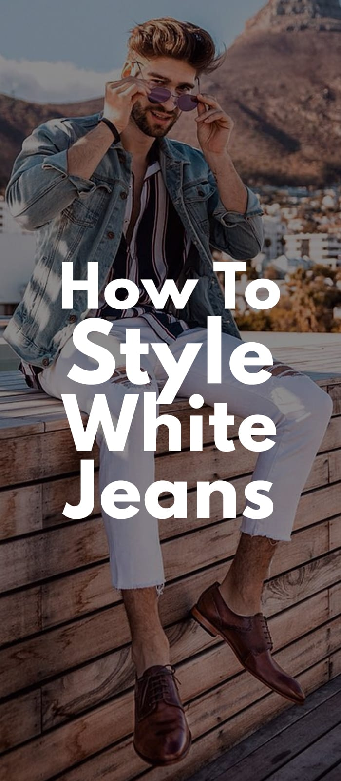 How To Style White Jeans.
