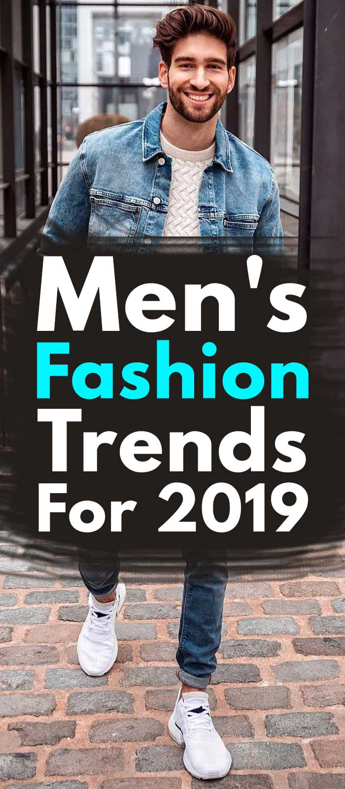 Men's Fashion For 2019