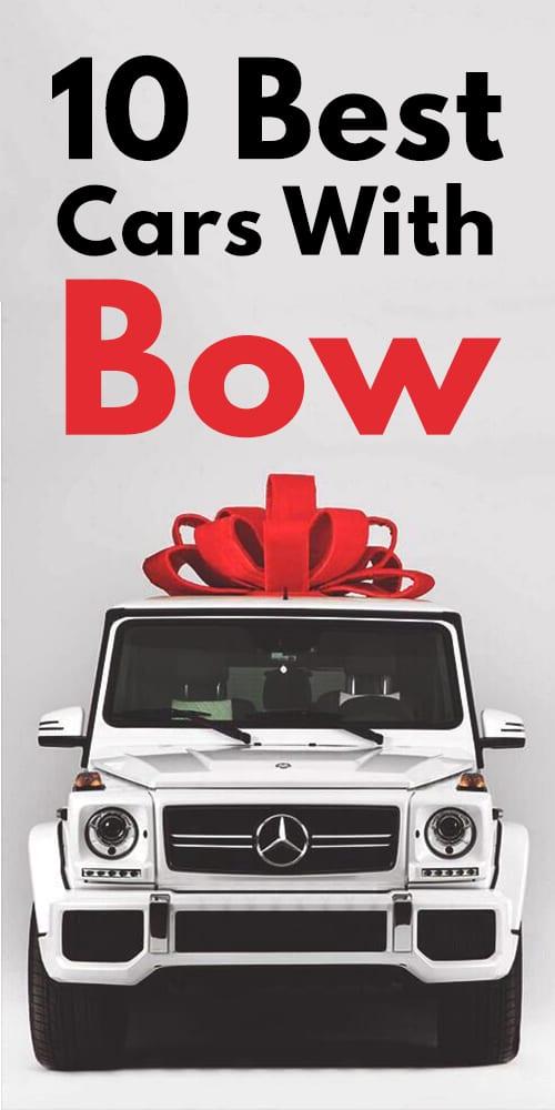 10 Best Car With Bow Photos!