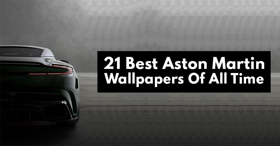 21 Best Sporty Aston Martin Wallpapers Of All Times