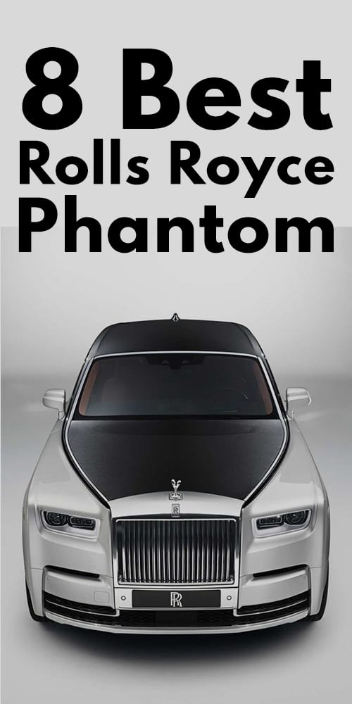 Best Rolls Royce Phantom For Him