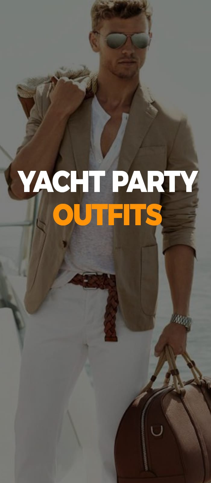 white shirt and pant with beige jacket look for yacht party