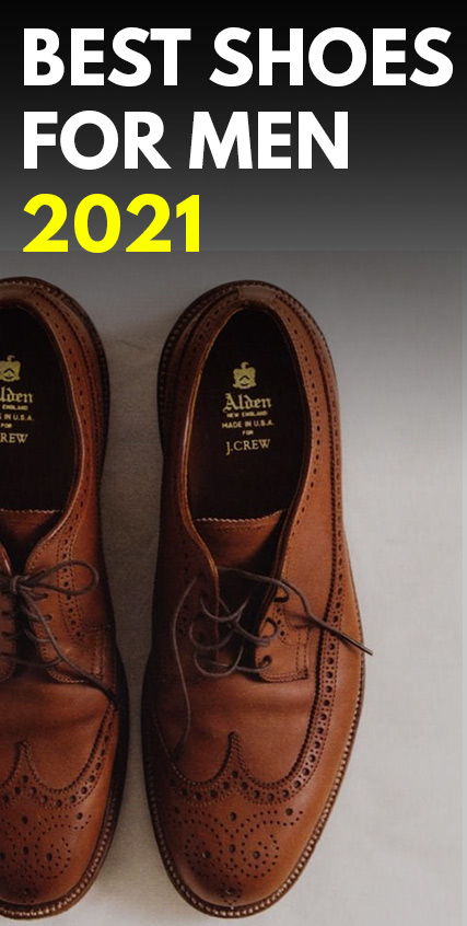 Best Shoes Style for Men 2021