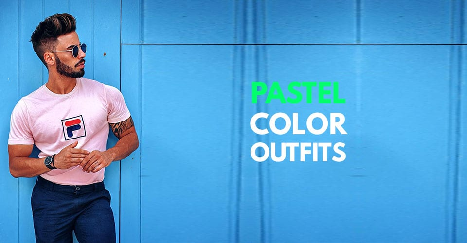Eye-catching Pastel Outfits for Men