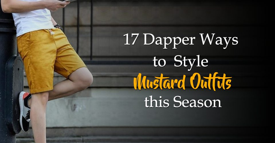 17 Dapper Ways to Style Mustard Outfits