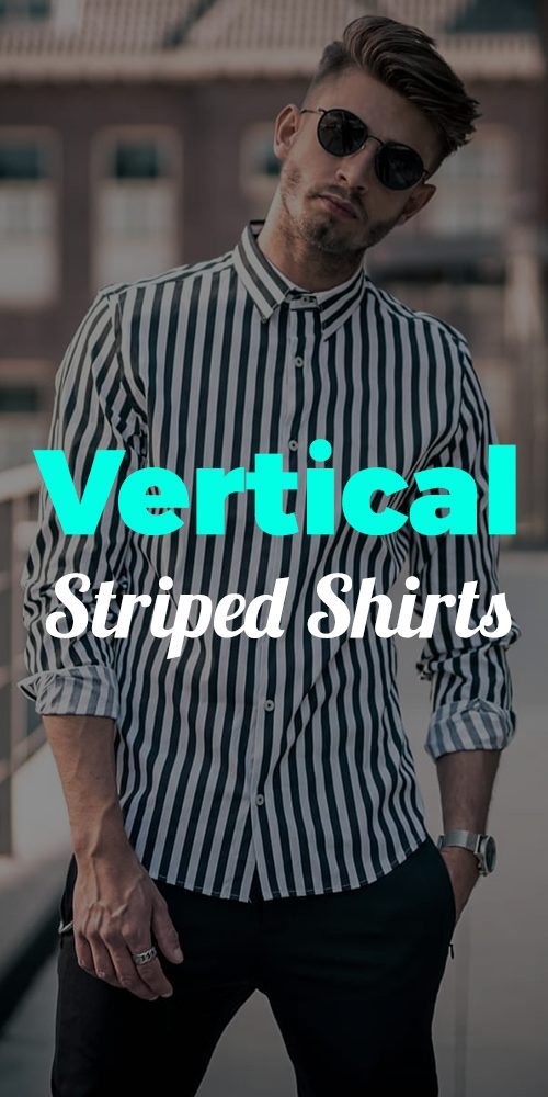 17 Vertical Striped Shirt outfit Ideas