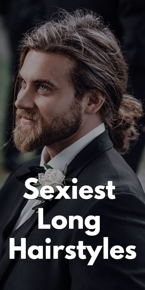 Men's Sexiest Long Hairstyles
