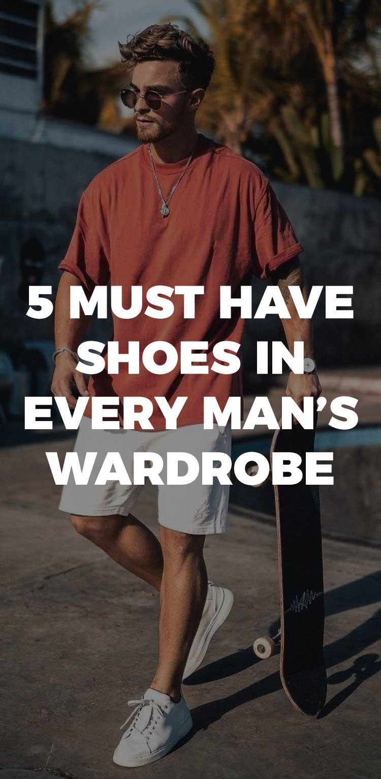 5-Must-Have-Shoes-in-Every-Man's-Wardrobe
