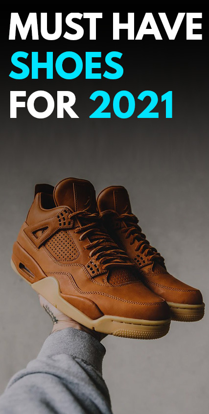 Must Have Shoes in 2021