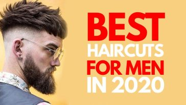 5 Best Haircuts for Men to try in 2020
