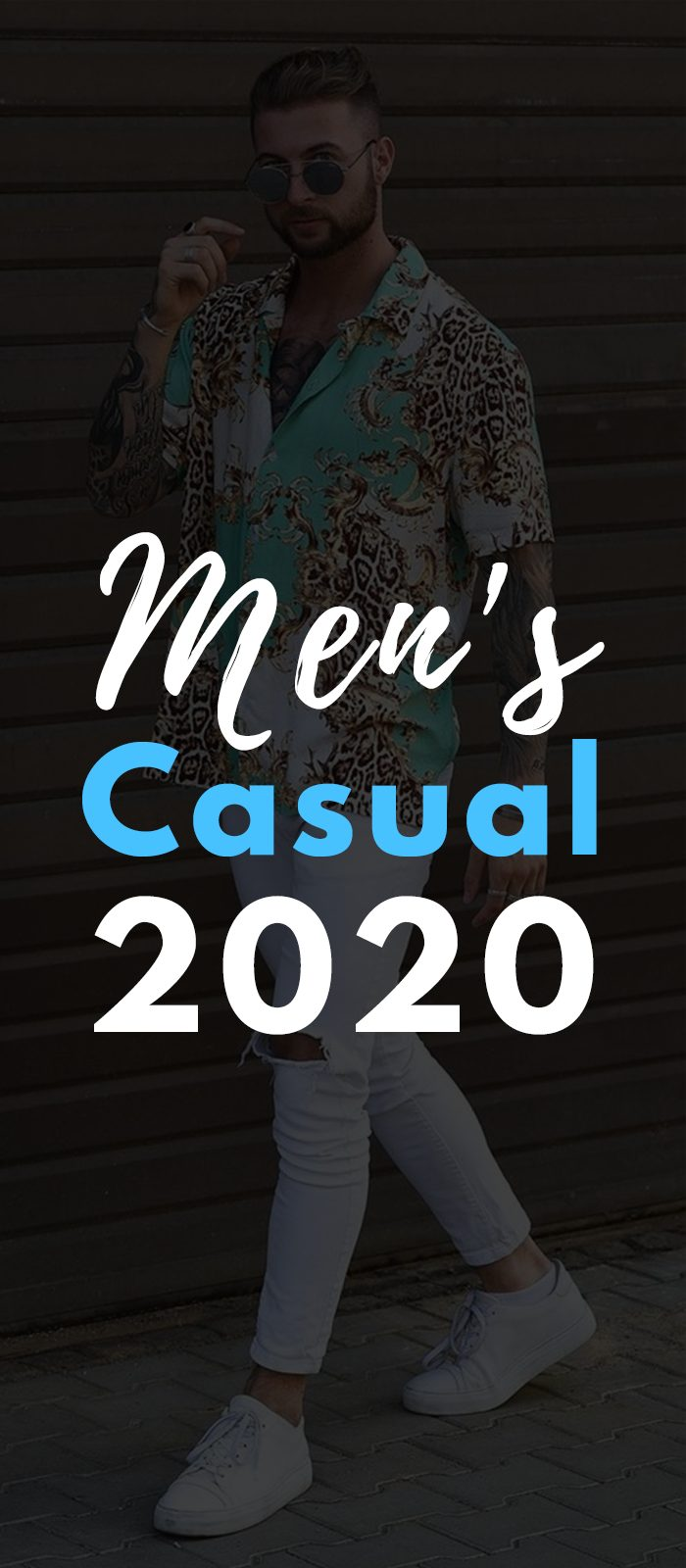 Casual Fashion 2020 for Men