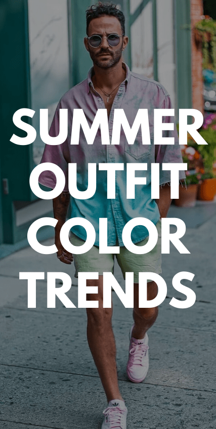 Summer Outfit Color Trends