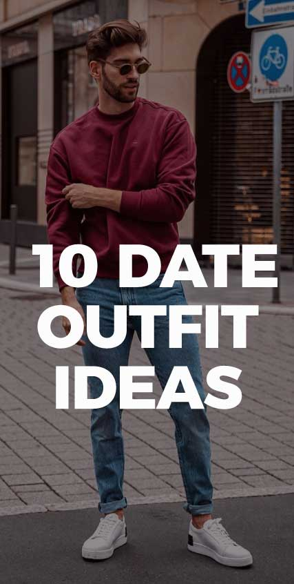 10-best-date-outfit-ideas-for-men