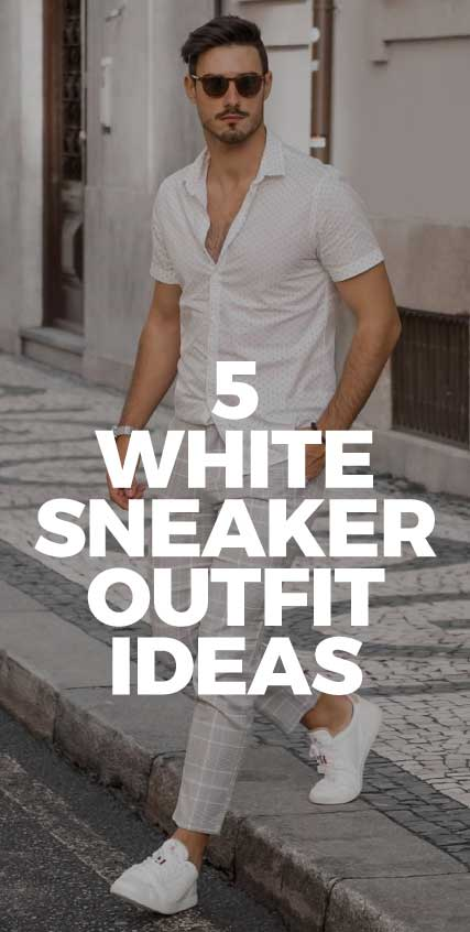 5-White-Sneaker-Outfits-ideas-for-men