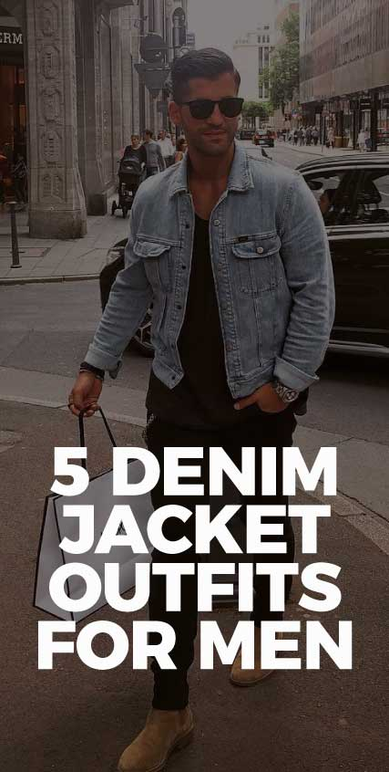 5-denim-jacket-outfits-for-men