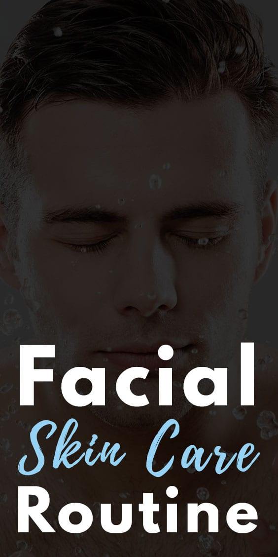 Easy Facial Skin Care Routine