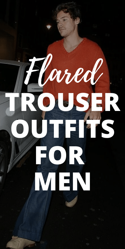 Flared Trousers Outfit For Men