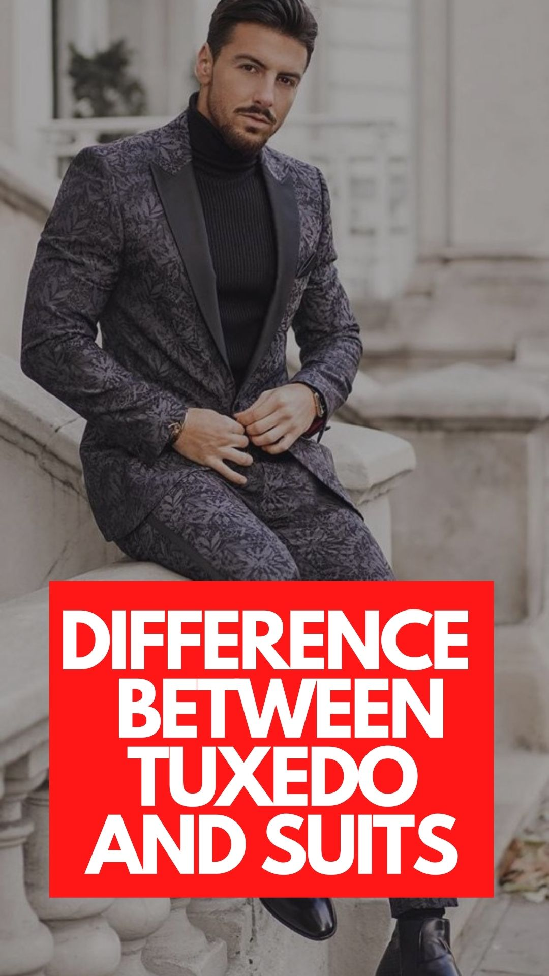 Difference Between A Tux And Suit