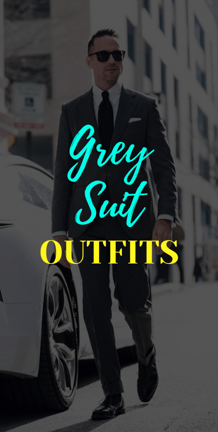 Grey Suit Outfits