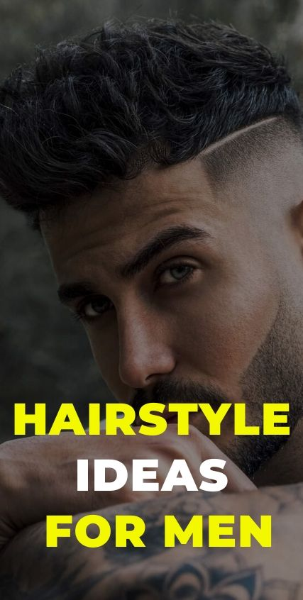 Hairstyle Ideas for Men
