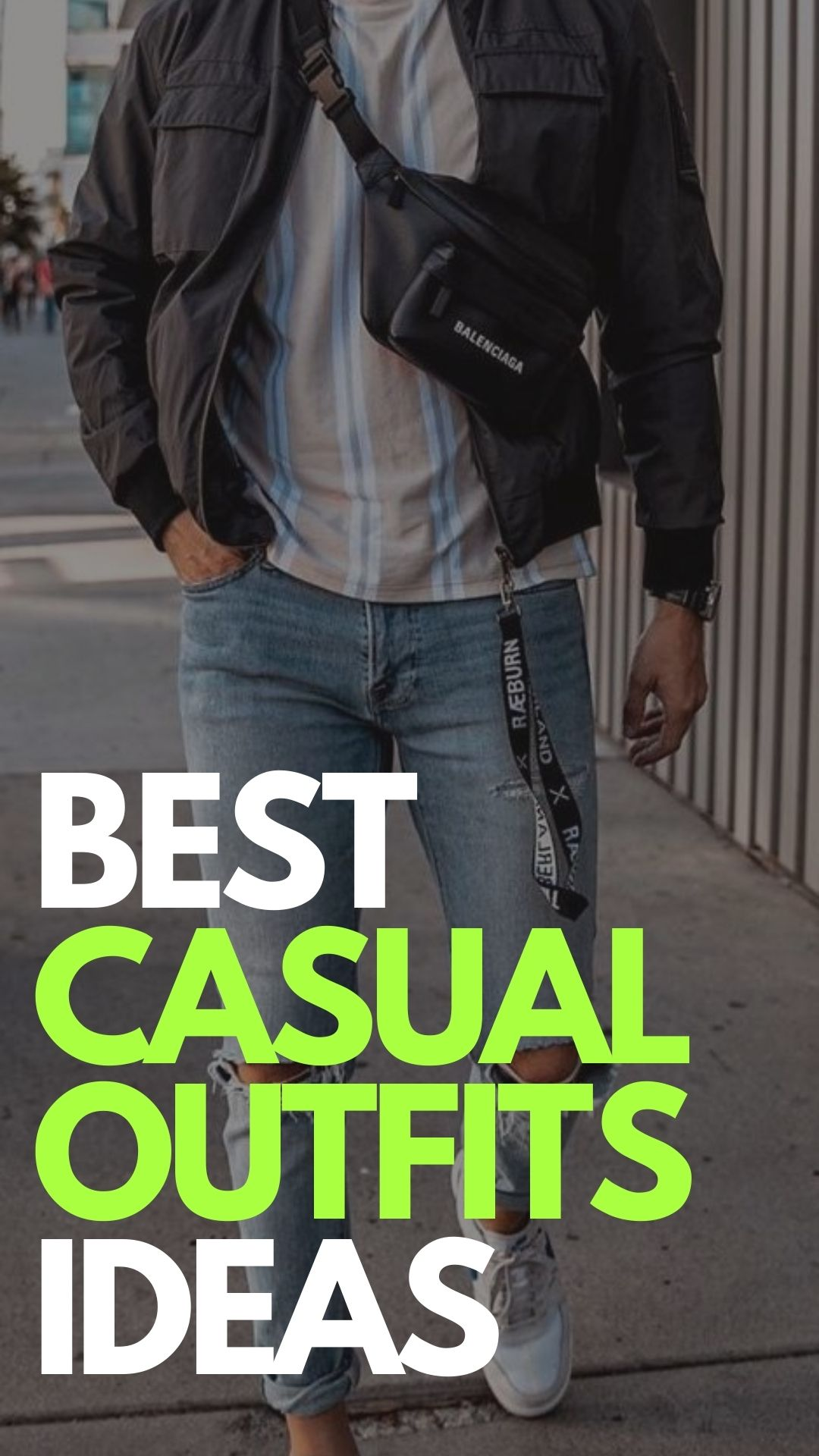 Best Casual Outfit Ideas