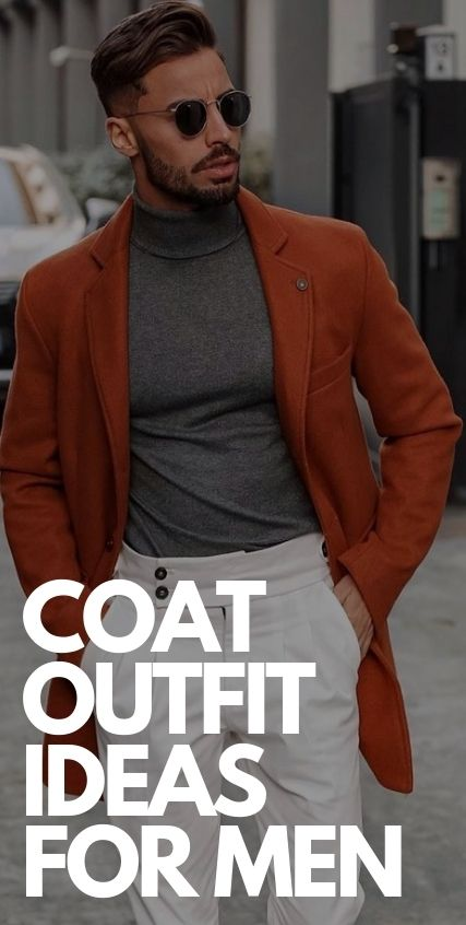Coat Outfit Ideas for This Fall