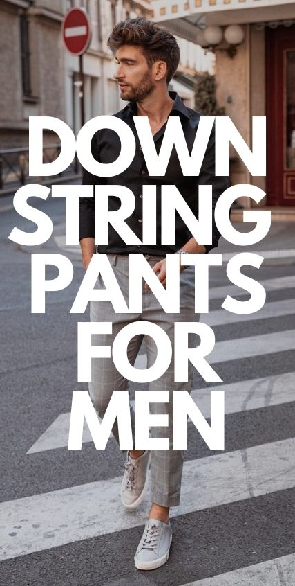 Downstring Pants for Men