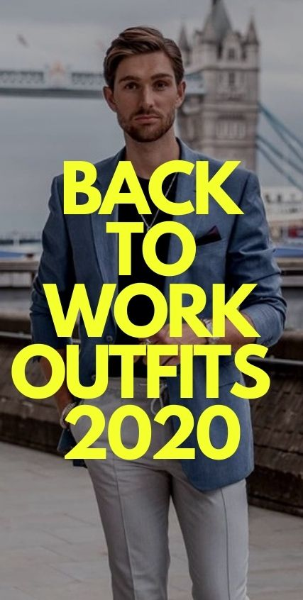 Back To Work Outfits 2020