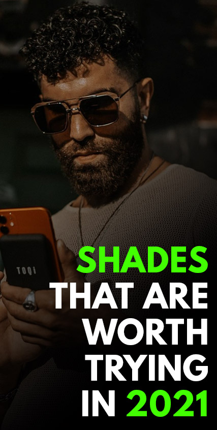 Shades That Are Worth Trying in 2021-