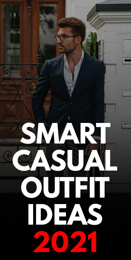 Smart Casual Outfit Ideas 2021-