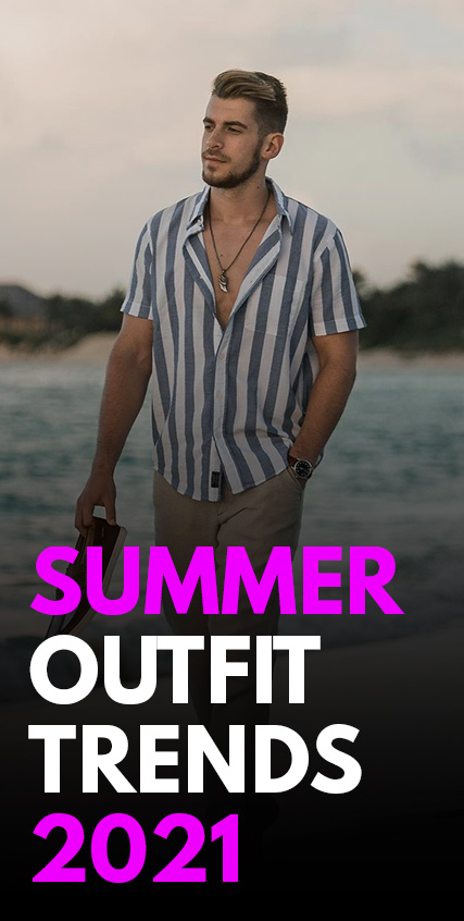 Summer Outfit Trends 2021-